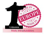 Made in Europe – Lisbonne – Mots intraduisibles